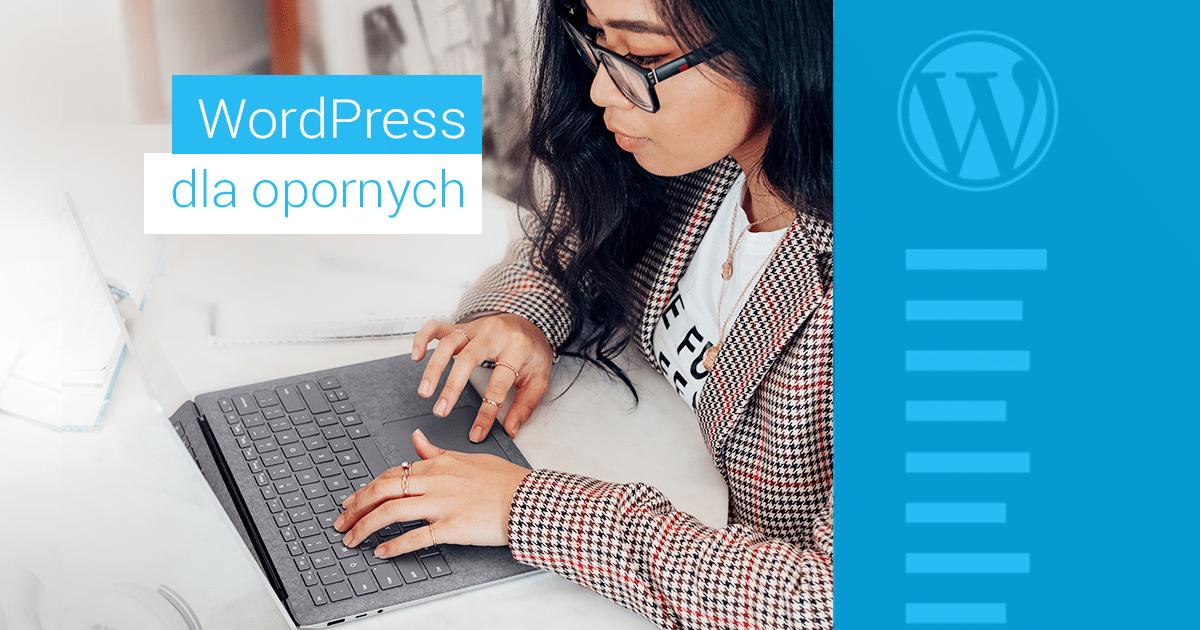 Aktualizacja WordPress - przewodnik dla opornych